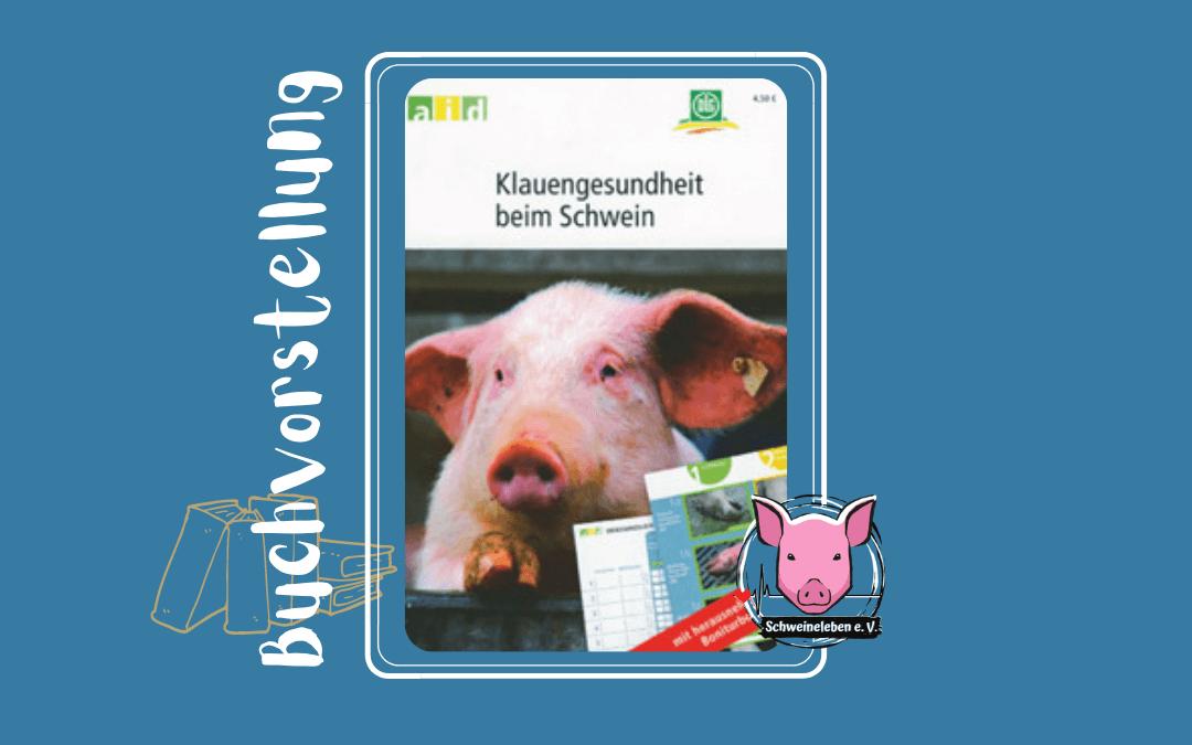 Buchvorstellung – Klauengesundheit beim Schwein von aid DLG